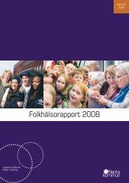 Folkhälsorapport 2008 här (pdf, 1,92 mb) - Nacka kommun