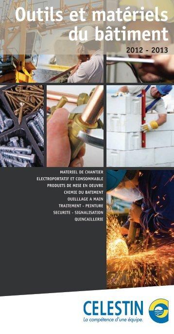 Outils et matériels du bâtiment 2012 - 2013 - Celestin Materiaux