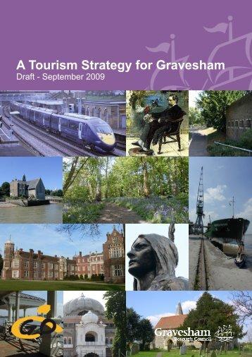 A Tourism Strategy for Gravesham Draft September 2009