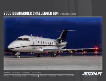 2005 BomBardier Challenger 604 Serial numBer: 5606