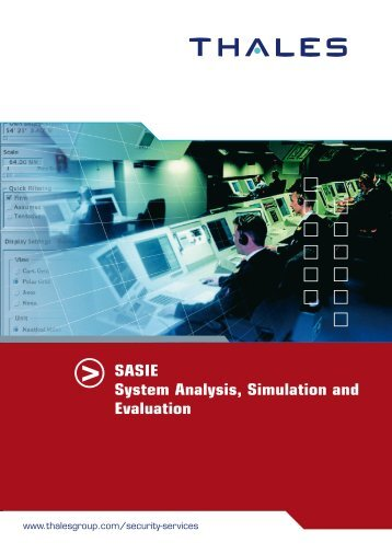 SASIE System Analysis, Simulation and Evaluation
