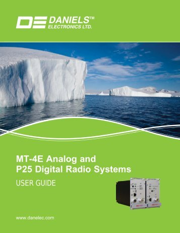 MT-4E Analog and P25 Digital Radio Systems - Daniels Electronics