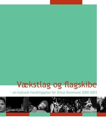 Vækstlag og Flagskibe (pdf 2 MB) - Aarhus.dk