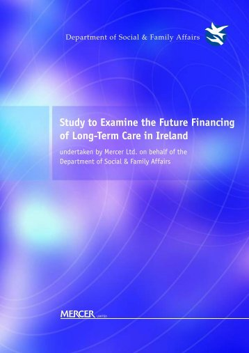 Study to Examine the Future Financing of Long-Term ... - Welfare.ie