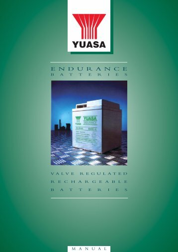 E N D U R A N C E - Yuasa Batteries, UPS Batteries, Industrial ...