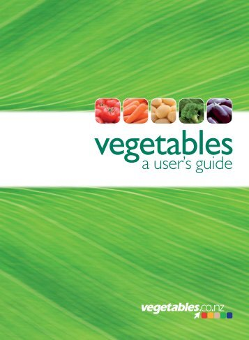 Vegetables: a users guide