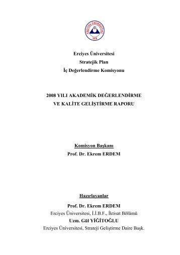 Erciyes Üniversitesi Stratejik Plan İç Değerlendirme Komisyonu ...