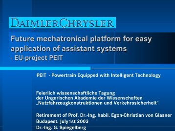 Future mechatronical platform for easy application of assistant systems