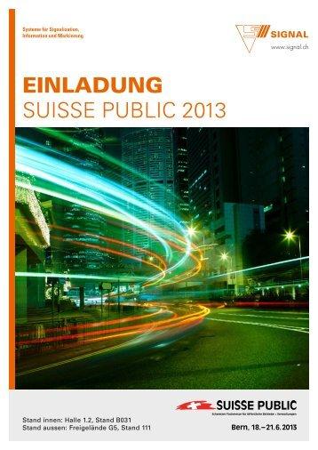 Einladung SuiSSe Public 2013 - Signal AG