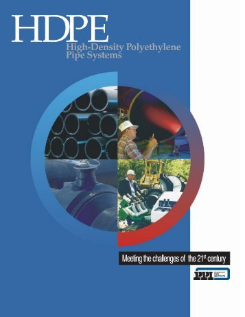 High-Density Polyethylene Pipe Systems - Plastics Pipe Institute