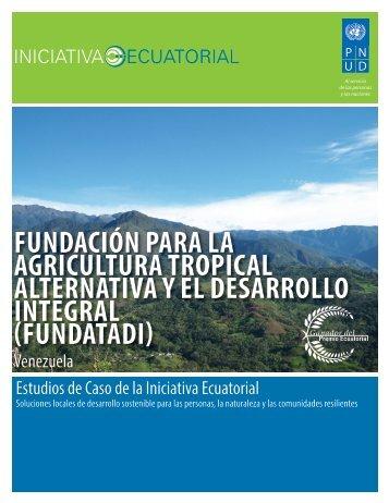 fundación para la agricultura tropical alternativa y - Equator Initiative