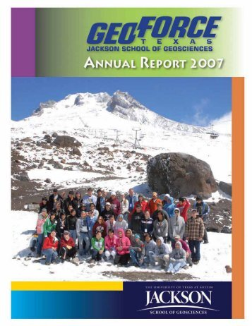2007 Annual Report - Jackson School of Geosciences