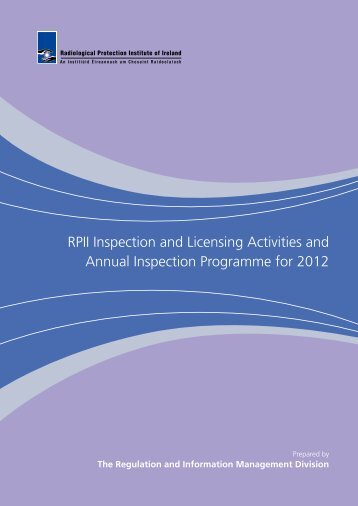 RPII Inspection and Licensing Activities and Annual Inspection ...