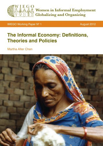 The Informal Economy: Definitions, Theories and ... - Inclusive Cities