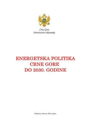 ENERGETSKA POLITIKA CRNE GORE DO 2030. GODINE