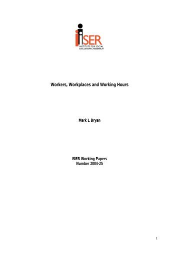 Workers, Workplaces and Working Hours - Institute for Social ...