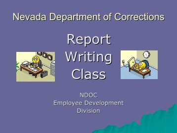 Report Writing Class - Nevada Department of Corrections