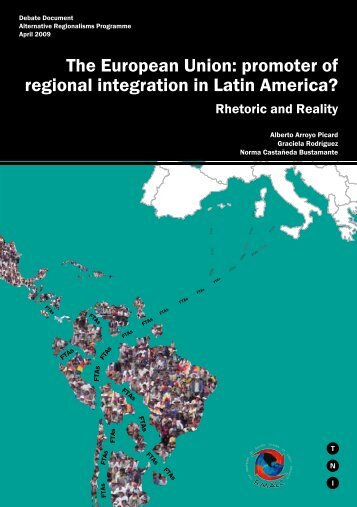 The European Union: promoter of regional integration in Latin ...