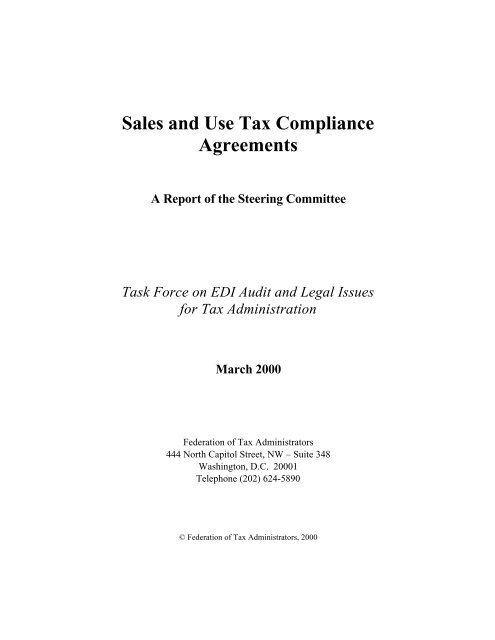Sales And Use Tax Compliance Agreements A Report