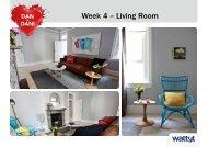Week 4 – Living Room - Wattyl