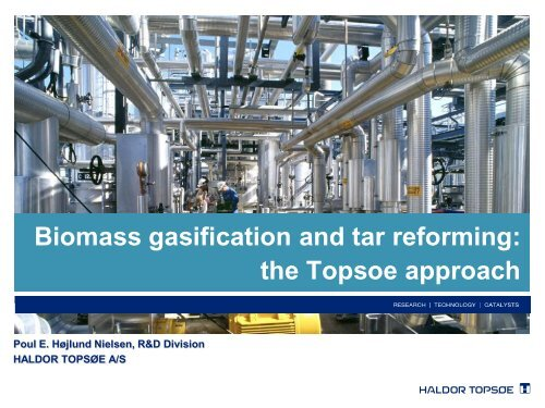 Tar Reforming The Topsoe Approach - Bioenergi