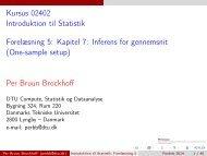 Introduktion til Statistik, Forelæsning 5 - DTU Informatik - Danmarks ...
