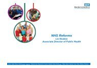 NHS Reforms - presentation slides - West Cheshire Together