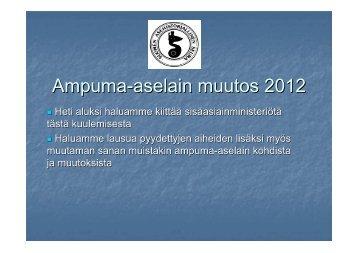 Ampuma-aselain muutos 2012 - Suomen Asehistoriallinen Seura