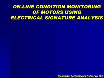 on-line condition monitoring of motors using ... - AREVA NP Inc.