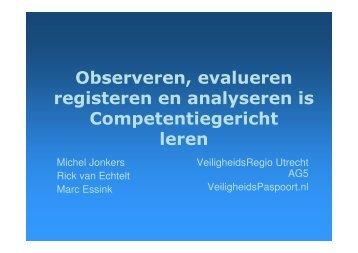 Observeren, evalueren registeren en analyseren is ... - NIFV