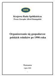 Organizowanie się gospodarcze polskich rolników po 1990 r. - KSOW