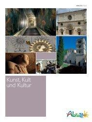 Kunst, Kult und Kultur - Abruzzo Promozione Turismo