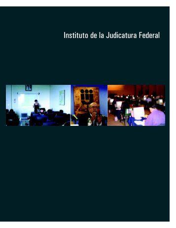 Instituto de la Judicatura Federal - Suprema Corte de Justicia de la ...