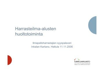 Harrasteilma-alusten huoltotoiminta - Pallo.net