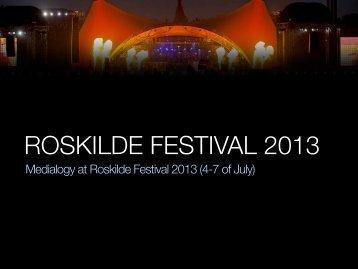 Medialogy at Roskilde Festival 2013 (4-7 of July)
