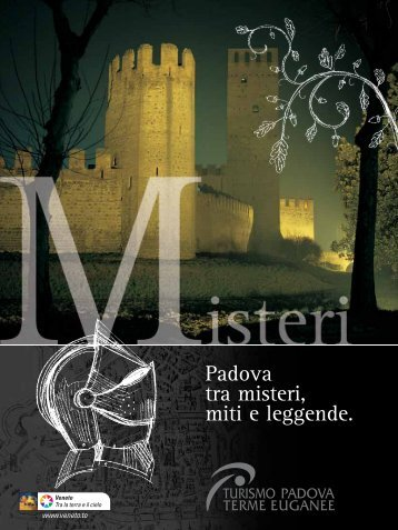 Padova tra misteri, miti e leggende. - Turismo Padova Terme Euganee