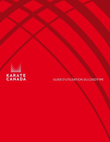 GUIDE D'UTILISATION DU LOGOTYPE - Karate Canada