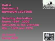 Unit 4 Outcome 2 Attitudes to the Vietnam War – 1965 and ... - HTAV