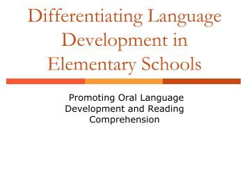 Elementary Promoting Oral Language Development and Reading ...