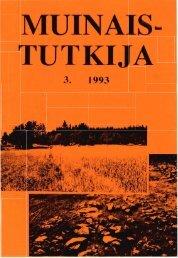 MUINAIS TUTKIJA - Suomen arkeologinen seura ry.