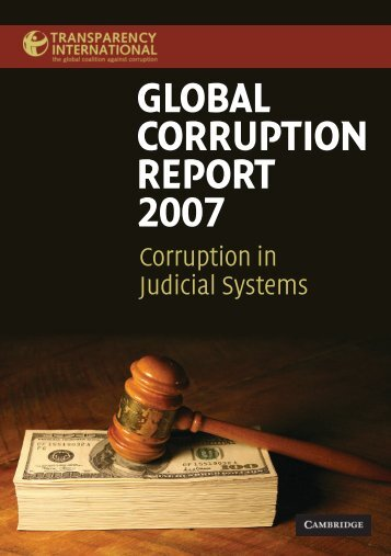 GLOBAL CORRUPTION REPORT 2007 - Transparency International