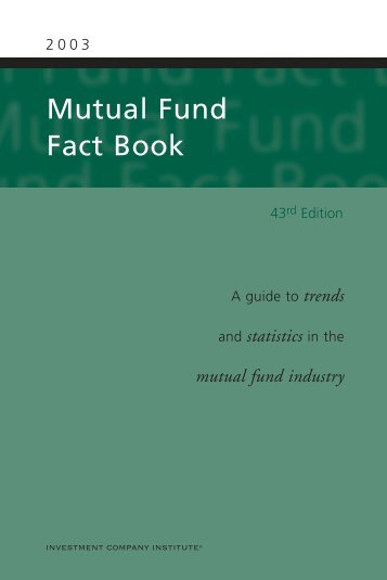 2003 Mutual Fund Fact Book - Investment Company Institute