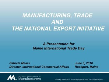 manufacturing, trade and the national export initiative - Maine ...
