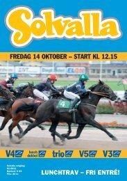 FREDAG 14 OKTOBER – START KL 12.15 - Solvalla