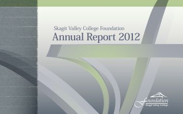 2012 Foundation Annual Report - Skagit Valley College