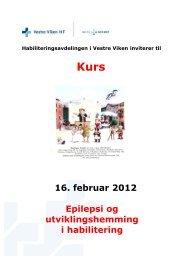16. februar 2012 Epilepsi og utviklingshemming i ... - Vestre Viken HF