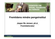 Fremtidens mindre pengeinstitut - Fremtidsforskeren Jesper Bo ...