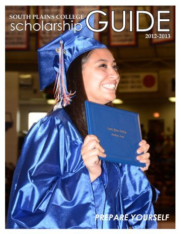 Download a current Scholarship Guidebook - South Plains College