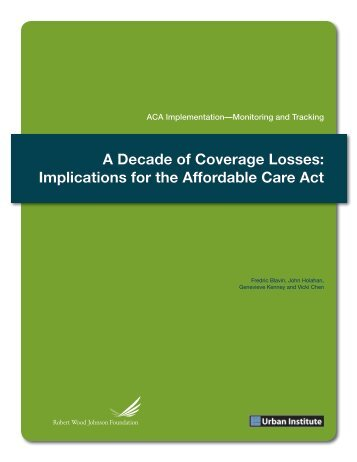 A Decade of Coverage Losses: Implications for the ... - Urban Institute