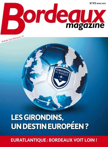 Bordeaux Magazine - N°372 Mars 2010